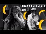 Monkie &amp B-Art  BANANA FREESTYLE  Part 1  4K