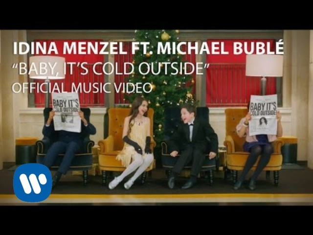 Idina Menzel Michael Bublé - Baby It's Cold Outside