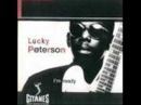 Lucky Peterson Who's Been Talkin