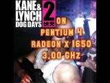 Kane & Lynch 2 on PENTIUM 4, RADEON x1650 (3.00 GHz).