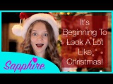 Its Beginning To Look A Lot Like Christmas - 12 Year Old Sapphire Cover | 24 Days Of Sapphire