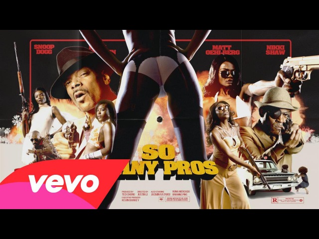 Snoop Dogg - So Many Pros (Video)