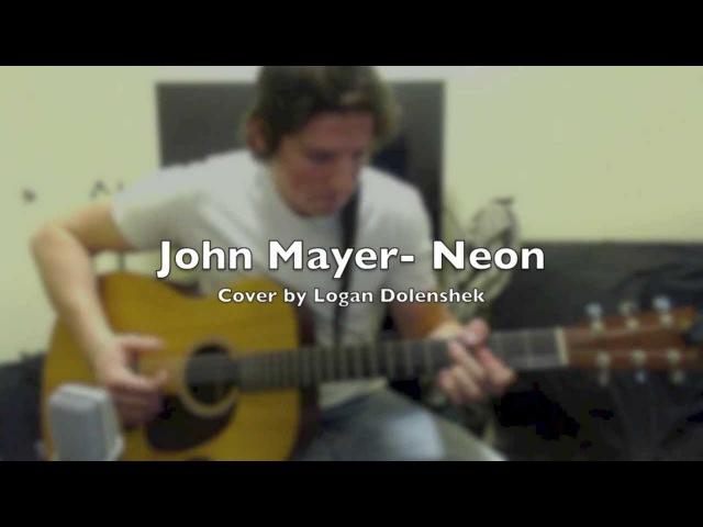 John Mayer- Neon (Cover)
