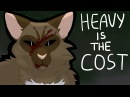 Heavy is the Cost -- Ivypool Hawkfrost
