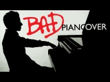 Michael Jackson - Bad (Piano Cover) - Bence Peter Пианист Bence Peter исполняет кавер на песню Майкла Джексона Bad.