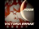 Victoria Ermak - Moon (Max Grin Rmx)