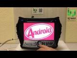 Обзор автомагнитолы IQ NAVI D44-1607 Hyundai Santa Fe (2012+) (Android 4.4.x)