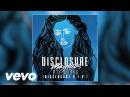 Disclosure - Magnets (V.I.P.) ft. Lorde