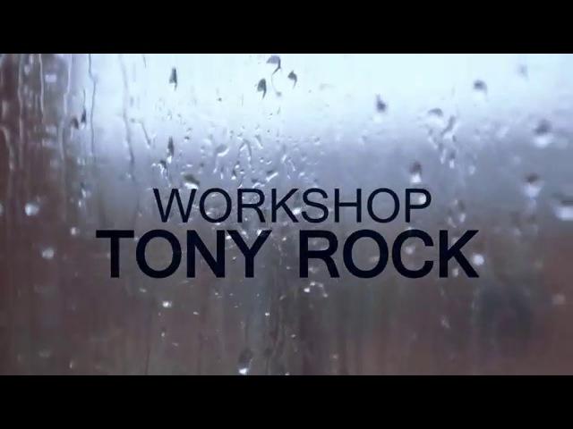 Top9Crew Tony Rock - WORKSHOP 2016