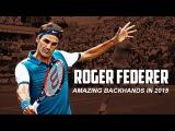 Roger Federer - Amazing Backhands in 2015