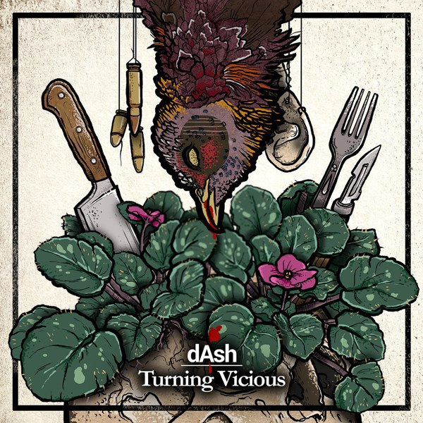 dAsh - Turning Vicious (2015)