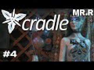 Cradle | Долгоносик и цветы | #4