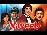 Naseeb | Superhit Hindi Movie | Amitabh Bachchan, Rishi Kapoor, Shatrughan Sinha | HD