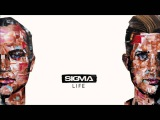 Sigma - Good Times (ft. Ella Eyre)