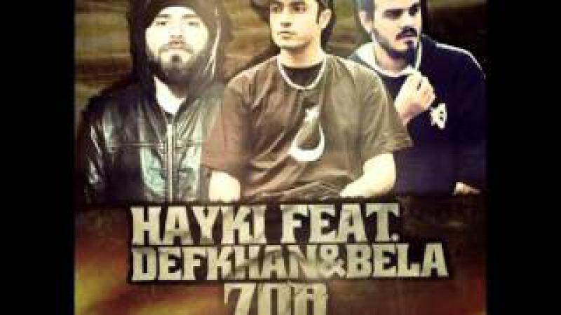 Hayki Feat. Defkhan Bela - Zor