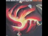 CHUCK BROWN &amp THE SOUL SEARCHERS, BUSTIN' LOOSE