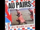 The Au Pairs - Headache for Michelle