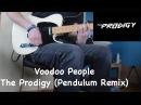 Voodoo People - The Prodigy (Pendulum Remix) guitar cover