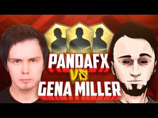 PANDAFX VS GENA MILLER ВАГЕР-МАТЧ