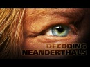 PBS: Геном неандертальцев / Decoding the Neanderthals (2013)