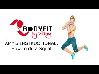 Amy's Instructional : How to do a Squat