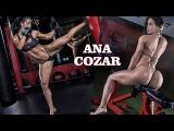 ANA COZAR - IFBB Athlete / Fitness Model / body motivational