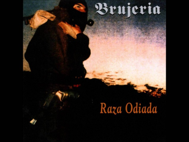 Brujeria - Raza odiada (1995) FULL ALBUM