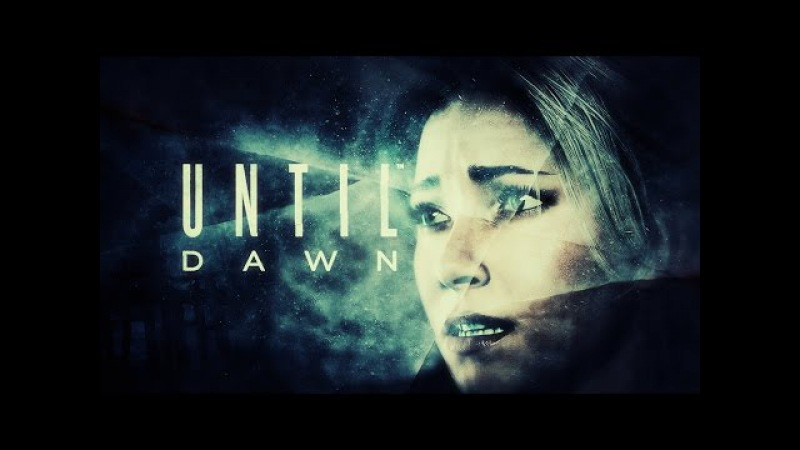Bottom of the River || Until Dawn