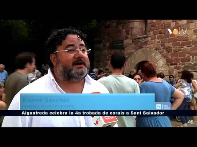 VOTV - Aiguafreda celebra la 4a trobada de corals a Sant Salvador.