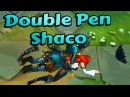 Double Penetration Shaco
