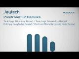Jaytech - Tank Logic (eleven.five Remix)
