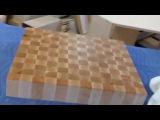 Доска разделочная для рубки мяса склеенная из кусочков дерева своими руками в столярной мастерской