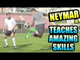 NEYMAR Jr. Teaches Amazing Skills!!! Can You Do This!