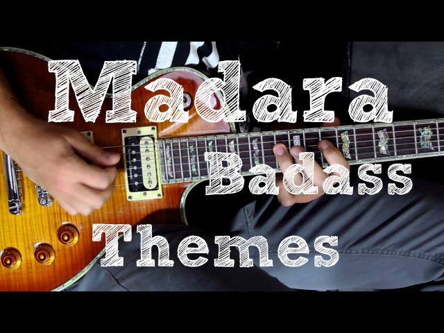 NARUTO OST guitar cover - Madara Badass Themes TAB