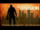 Tom Clancy's The Division Unreleased OST - Ferro (Unreleased Version)