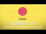 Summit 76 - Rigging Shadows w/ Code - After Effects