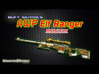 [CSO] - AWP Elf Ranger Review | Buff Series