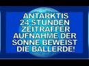 24 Stunden Zeitrafferaufnahme der Sonne in der Antarktis beweist Ballerde!?