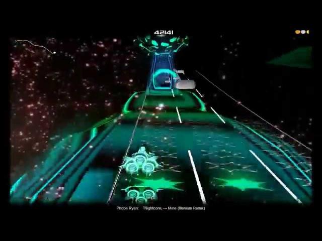 Audiosurf : Nightcore - Mine (Illenium Remix) [ Phobe Ryan ] (HD)