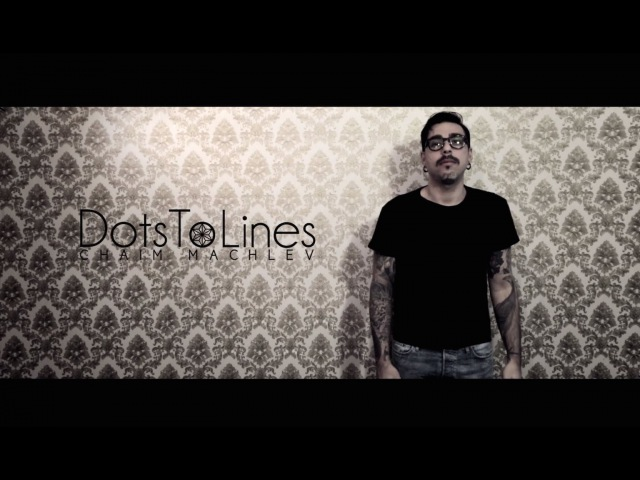 Dots To Lines Chaim Machlev 2015 HD 1080p