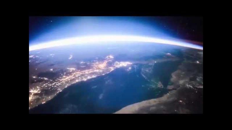 Уникальное видео из космоса рассвет над Землей смотреть всем » Freewka.com - Смотреть онлайн в хорощем качестве