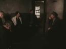 Плач перепёлки 3 серия. реж. Игорь Добролюбов. 1990