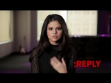 Selena Gomez - ASK_REPLY (Part 2)