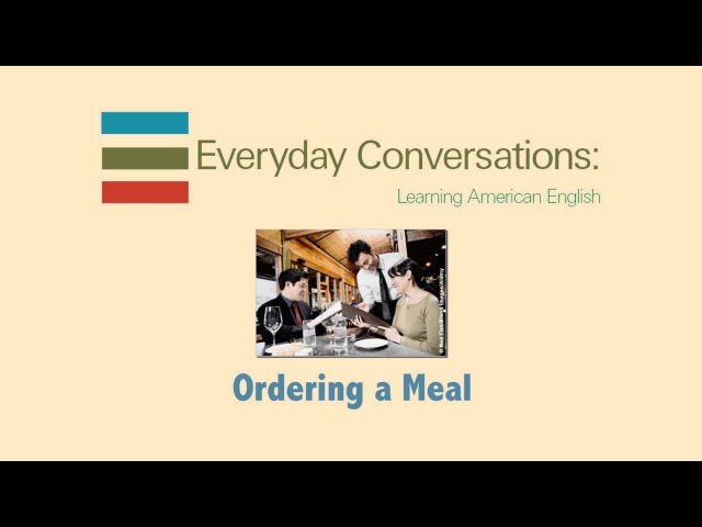Dialogue 2-1 Ordering A Meal