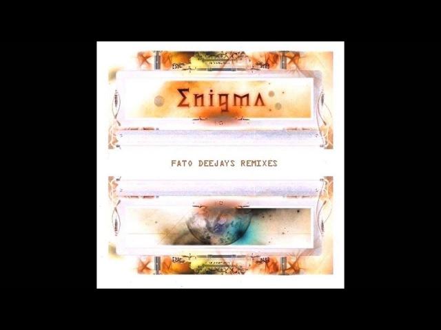 ENIGMA - FATO DEEJAYS REMIXES (2013 a.D.)