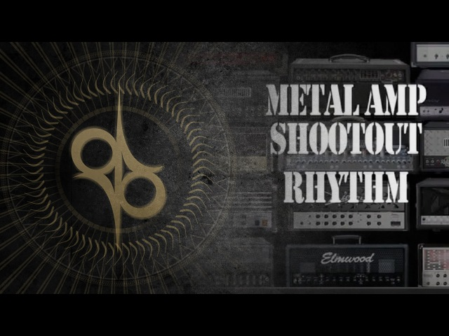 Metal Amp shootout - 14 amps - Mesa Boogie, Marshall, Engl, Peavey, Diezel, Fortin, Framus etc.