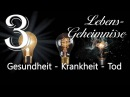JESUS OFFENBART Lebens Geheimnisse 3 GESUNDHEIT KRANKHEIT und TOD an Gottfried Mayerhofer