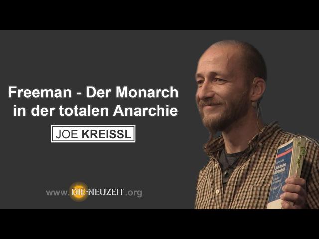 ACHTUNG GENIAL Joe Kreissl – Der Monarch in der totalen Anarchie - Wege in die Freiheit K.