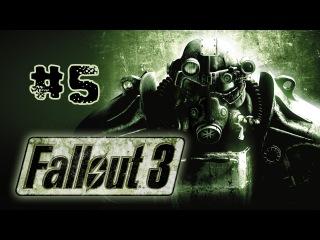 Let's Play Fallout 3 #5 - Поехавший доктор.