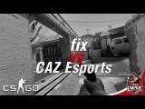 (CS: GO) Empire.fix vs CAZ Esports Quad-kill @ de_inferno ESEA Premier League